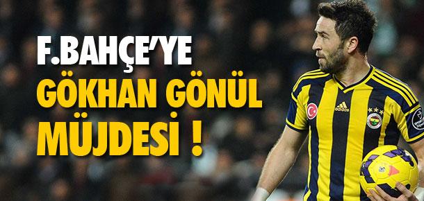 Fenerbahçe'ye Gökhan Gönül müjdesi !