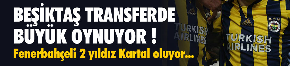 Beşiktaş büyük oynuyor !