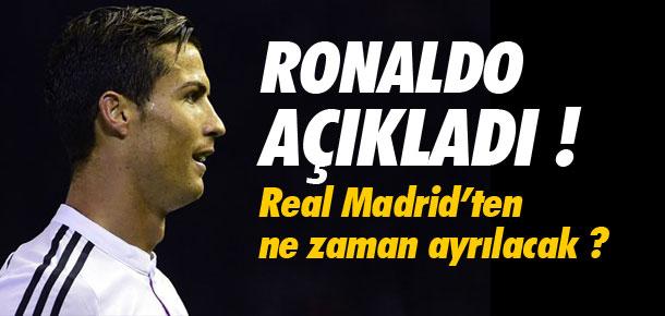 Ronaldo ayrılık zamanını açıkladı !