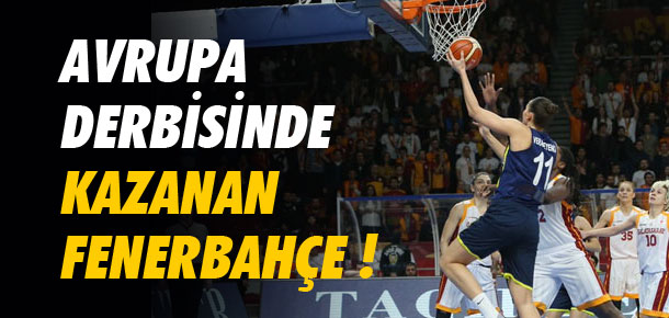 Dev derbinin galibi Fenerbahçe !