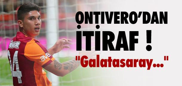 Ontivero'dan Galatasaray itirafı