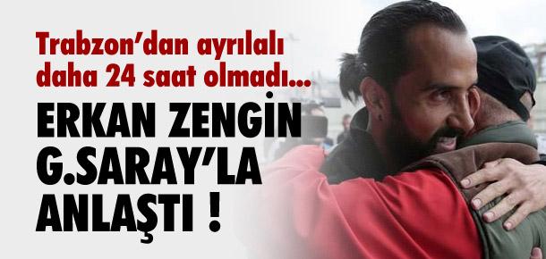 Erkan Zengin Galatasaray'la anlaştı