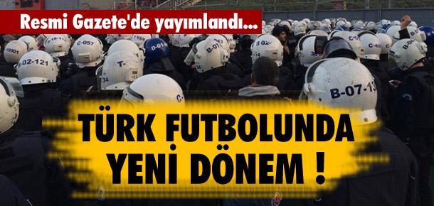 Türk futbolunda yeni dönem !