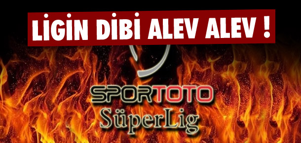 Süper Lig'in dibi karıştı !