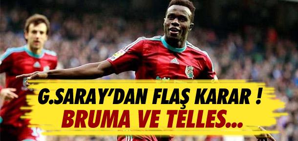 Galatasaray'dan flaş karar ! Bruma ve Telles...