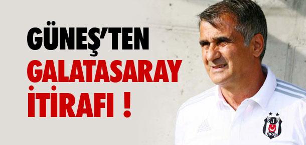Şenol Güneş'ten Galatasaray itirafı !