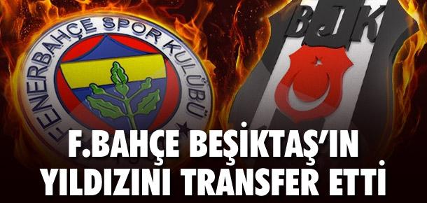 Fenerbahçe, Beşiktaş'ın yıldızını transfer etti
