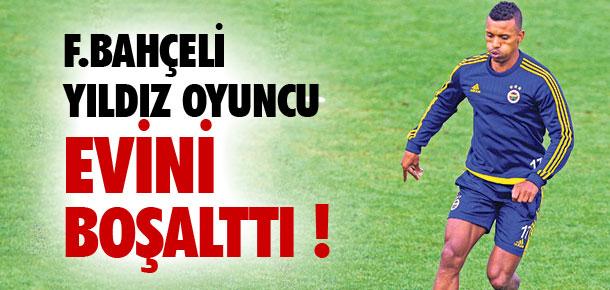 Fenerbahçeli yıldız evini boşalttı !