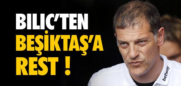 Bilic'ten Beşiktaş'a rest !