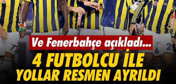 Fenerbahçe 4 ayrılığı resmen açıkladı