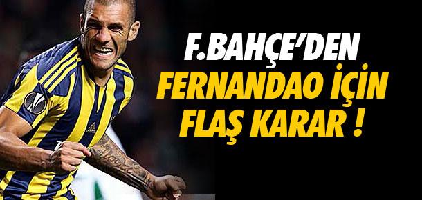 Fernandao için flaş karar !