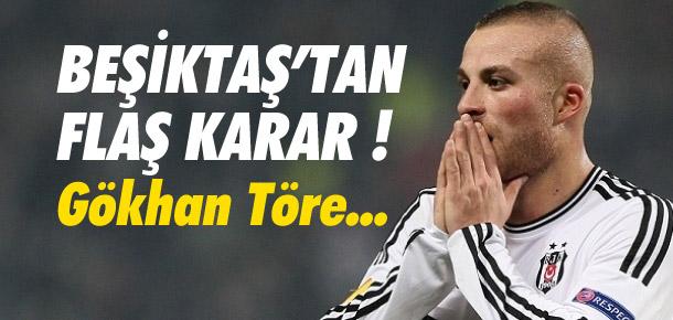 Beşiktaş'ın Gökhan Töre kararı