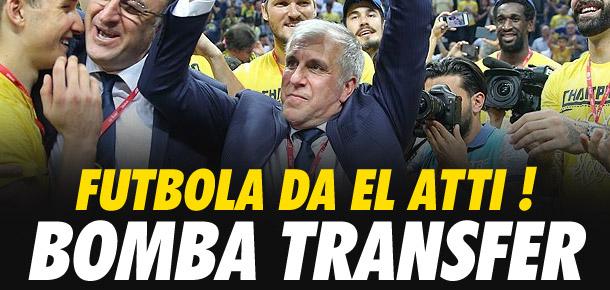 Obradovic futbola el attı ! Transfer...