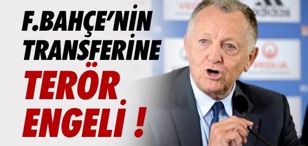 Fenerbahçe'nin transferine terör engeli