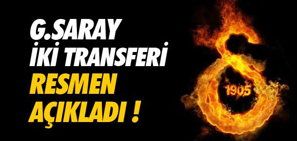 Galatasaray iki transferi açıkladı !