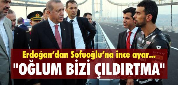 Cumhurbaşkanı Erdoğan: ''Kenan oğlum bizi çıldırtma ya''