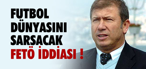 Tanju Çolak'tan olay yaratacak iddia !