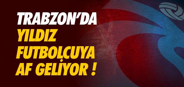 Trabzon'dan yıldız isme af geliyor !