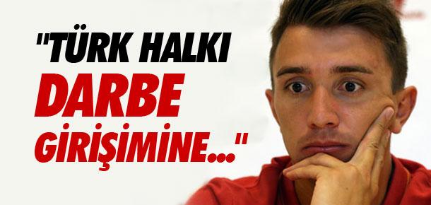 ''Türk halkı darbe girişimine...''