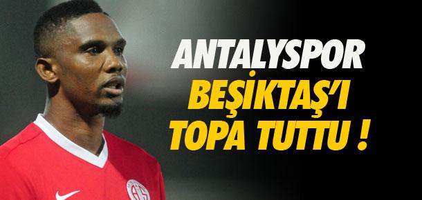 Antalyaspor Beşiktaş'ı topa tuttu !