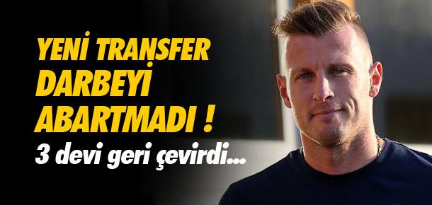 Yeni transfer darbeyi abartmadı !