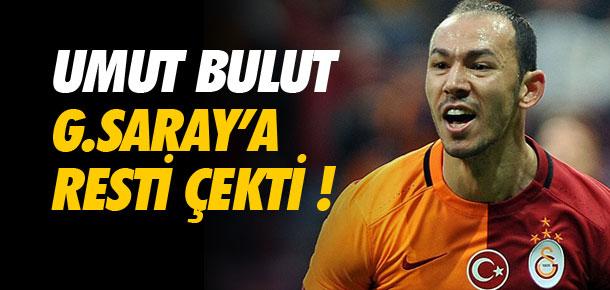 Umut Galatasaray'a resti çekti !