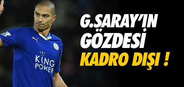Galatasaray'ın gözdesi kadro dışı !