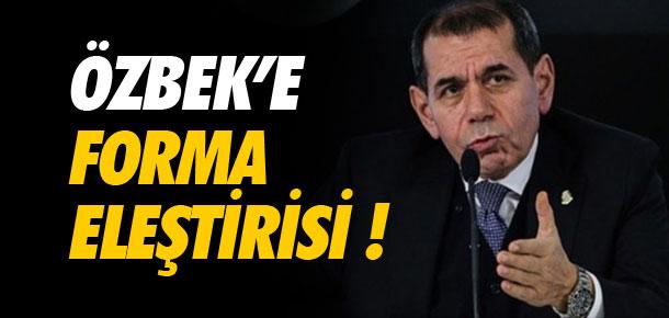 Özbek'e forma eleştirisi !