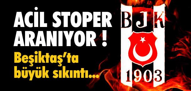 Beşiktaş'ta acil stoper aranıyor