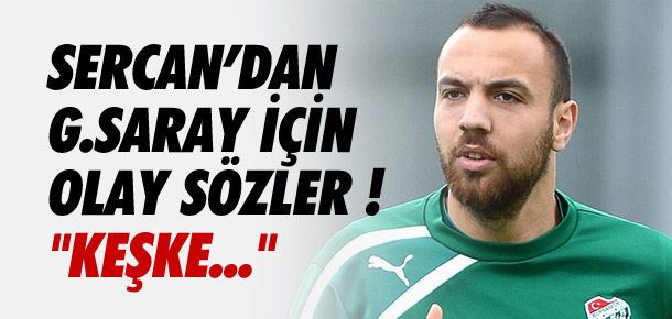 ''Keşke hiç Galatasaray'a gitmeseydim''