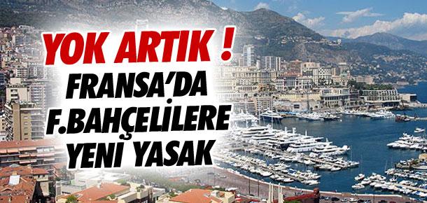 Fenerbahçe'ye Fransa'da yeni yasak !