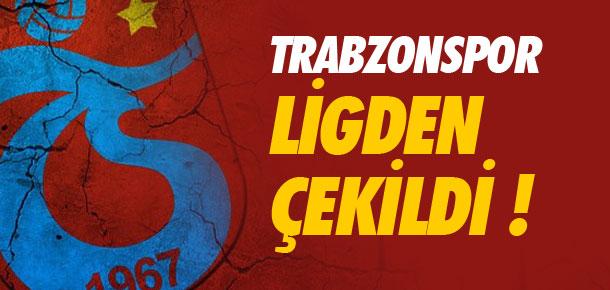 Trabzonspor ligden çekildi !