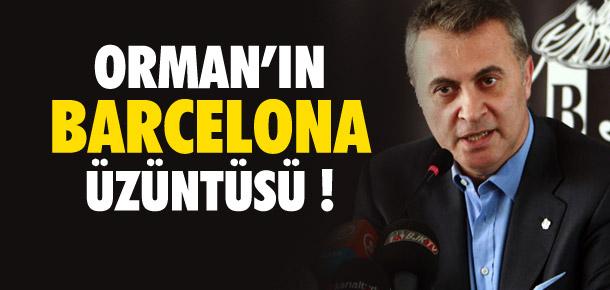 Fikret Orman'dan Barcelona açıklaması