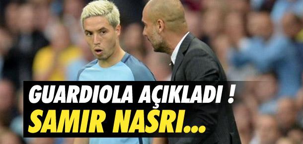 Guardiola'dan Nasri açıklaması