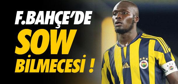 Fenerbahçe'de Sow bilmecesi !