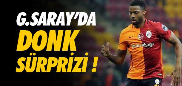 Galatasaray'da Donk sürprizi !