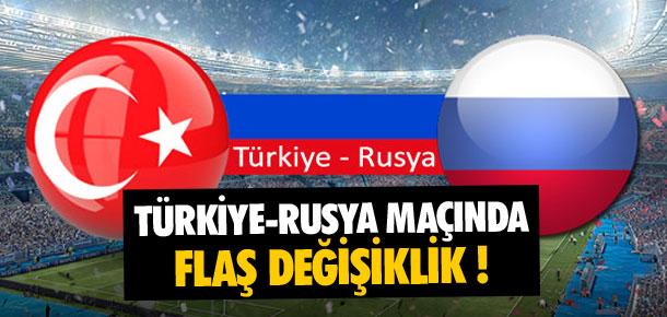 Türkiye - Rusya maçının saati değişti