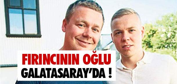 Fırıncının oğlu Galatasaray'da !