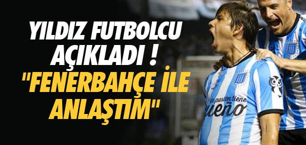 ''Fenerbahçe ile anlaştım''