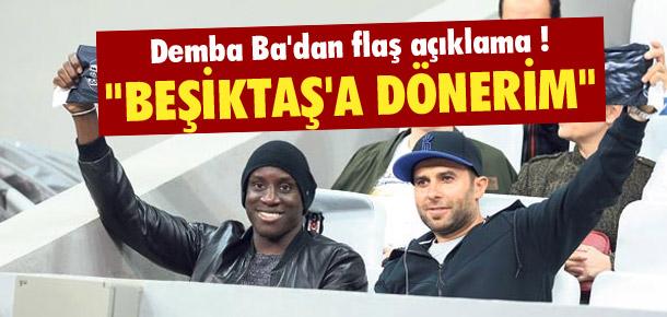 ''Beşiktaş'a dönerim''