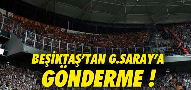 Beşiktaş'tan Galatasaray'a tezahüratlı gönderme