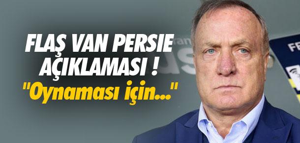 Advocaat'tan Van Persie açıklaması !