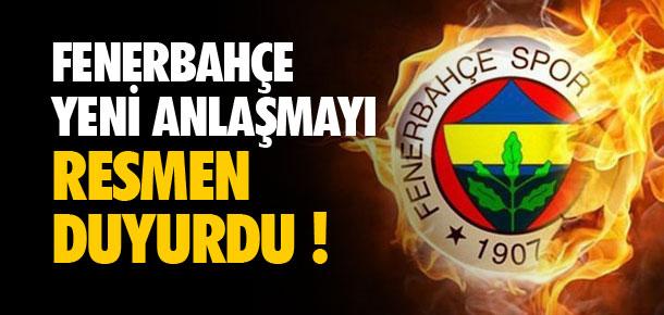 Fenerbahçe yeni anlaşmayı duyurdu !