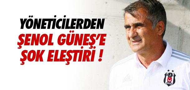 Beşiktaşlı yöneticilerden Şenol Güneş'e eleştiri !