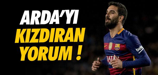 Arda Turan'ı kızdıran yorum !