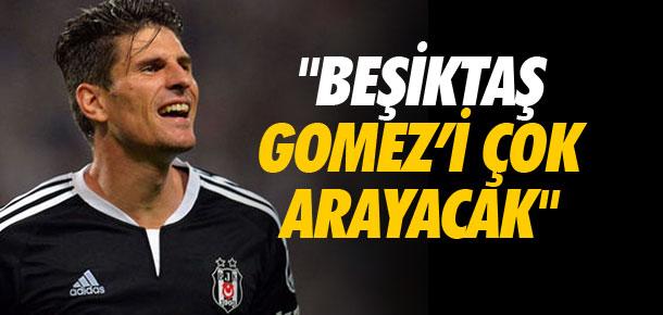 ''Beşiktaş Gomez'i çok arayacak''