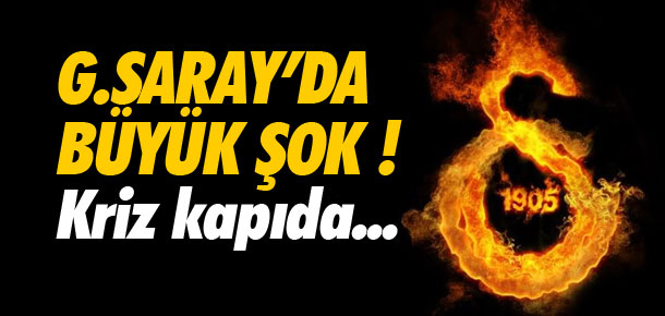 Galatasaray'da şok gelişme !