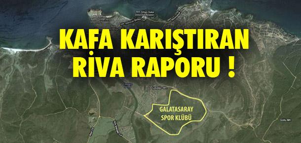 Galatasaray'da kafa karıştıran Riva raporu