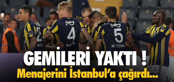 Fenerbahçeli yıldız gemileri yaktı !