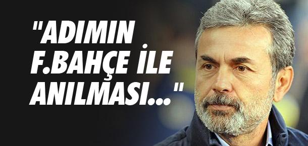 ''Adımın Fenerbahçe ile anılması...''